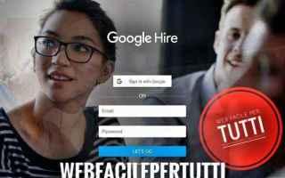 Lavoro: google hire  google  lavoro