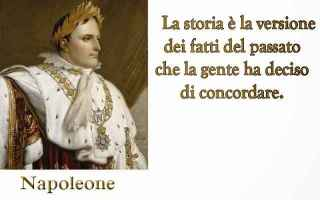 Storia: storia  aforismi  napoleone
