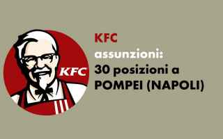 Napoli: workisjob  lavoro  kfc