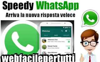 App: speedy whatsapp risposta veloce