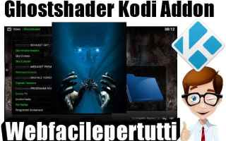 Software Video: ghostshader kodi addon
