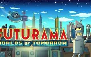 Mobile games: futurama  videogame  worlds of tomorrow