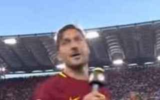 Calcio: totti calcio roma addio francesco chi