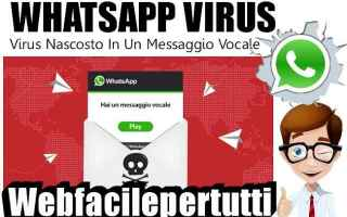 Sicurezza: whatsapp truffa virus
