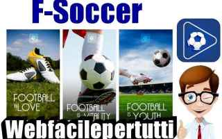 File Sharing: f soccer  app  streaming  calcio  tv
