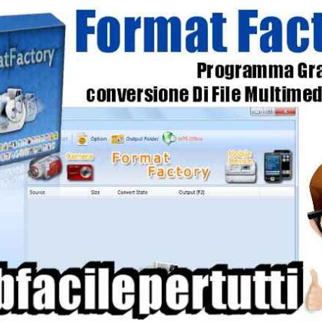 Format Factory) Programma Gratis Per La Conversione Di File