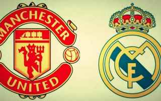 Calcio: manchester united  real madrid