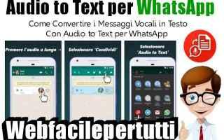 App: audio to text per whatsapp  app