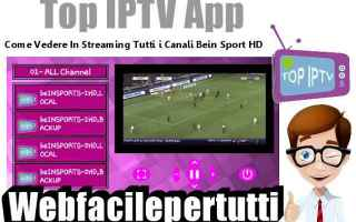 Video online: top iptv  app  streaming  tv  bein sport