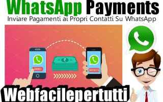 Soldi Online: whatsapp payments  whatsapp  app  pagamenti