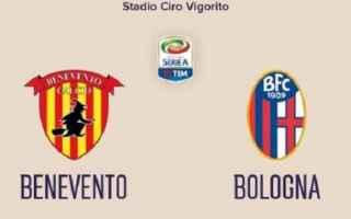 Serie A: bologna  benevento  formazioni ufficiali