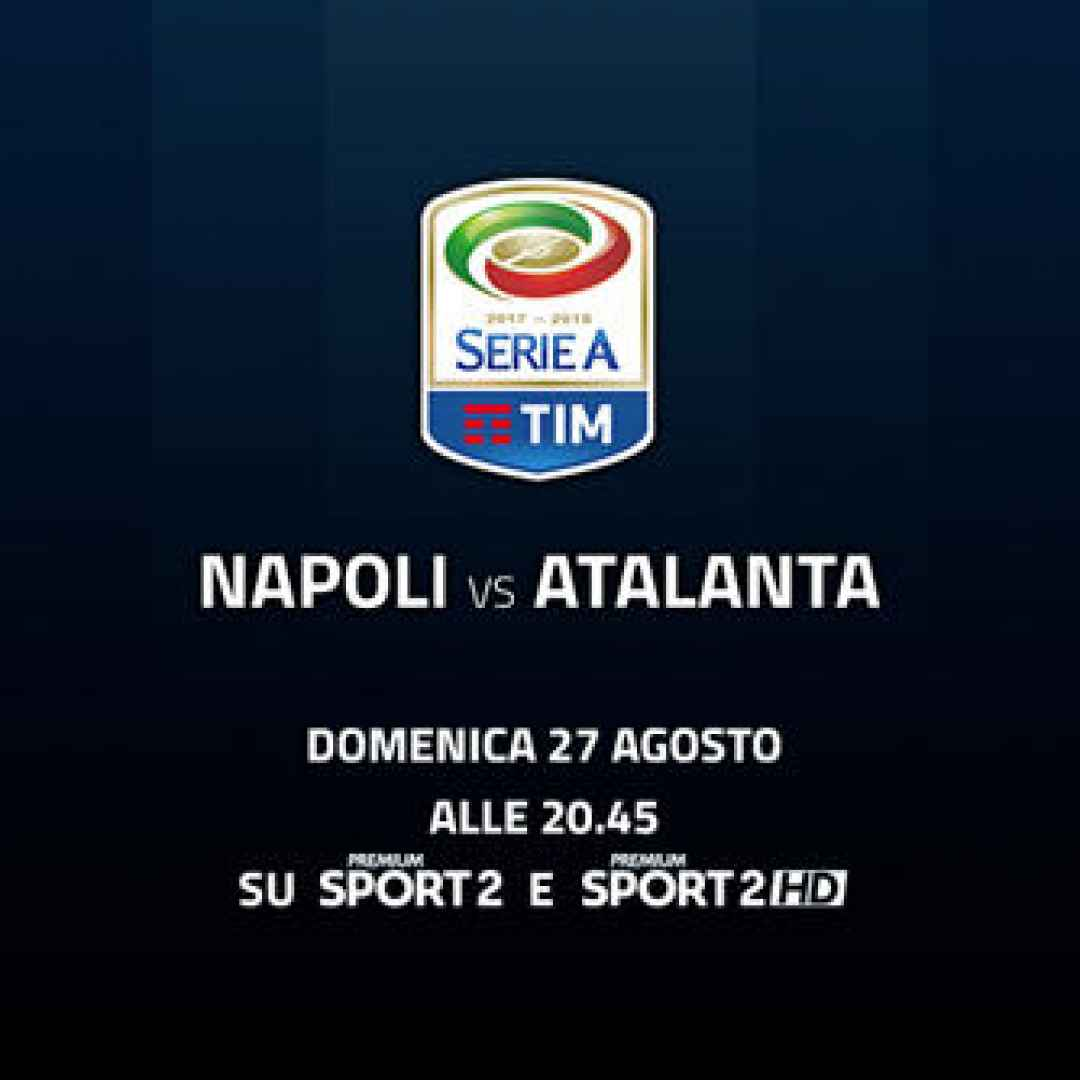 napoli  atalanta  streaming