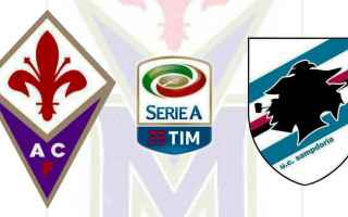 Serie A: fiorentina  sampdoria  streaming