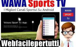 Sport: wawa sport tv  canali  android