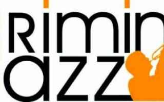 """Ritorna dopo la pausa del 2016, il festival del jazz tradizionale e swing """"Rimini Jazz"""": dal 28 al 3"""