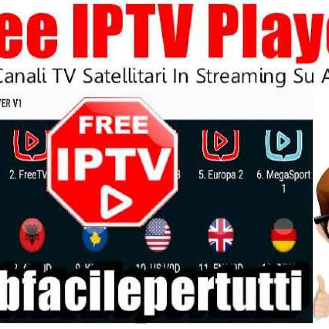 Free IPTV Player) Tutti i Canali TV Satellitari In Streaming