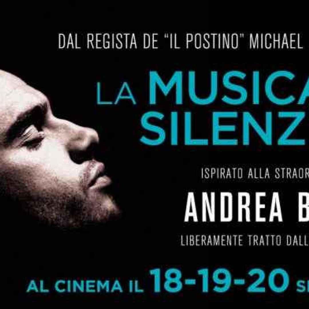 La musica del silenzio - Il film biografico tratto dall