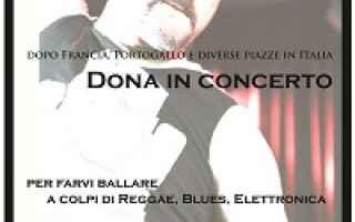 Musica: Donatello Ciullo, in arte Dona chiude la sua stagione di concerti a Roletto(To)