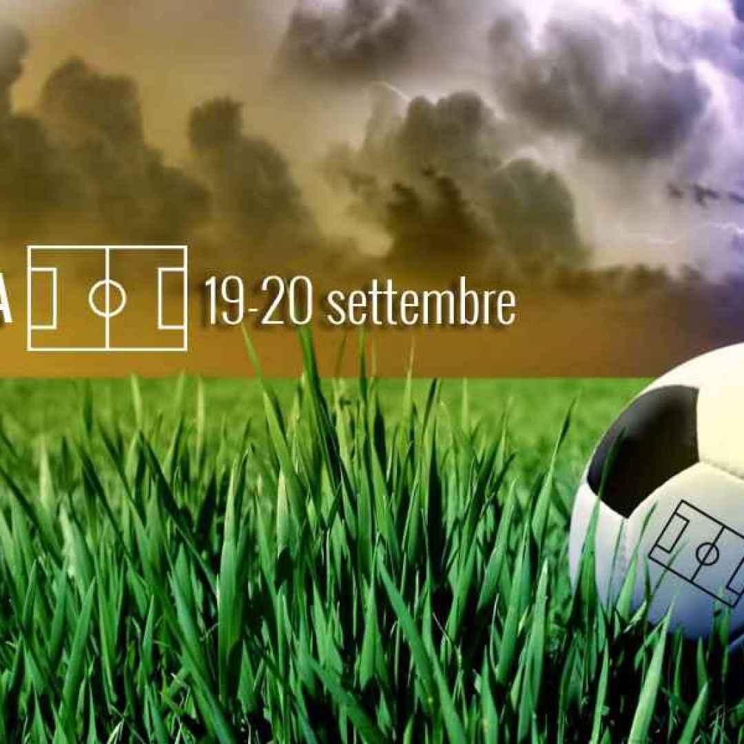 Meteo sui campi di Serie A in ottica Fantacalcio di Fantaera (19-20 settembre)