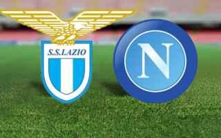 Serie A: lazio  napoli  diretta streaming