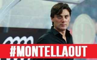 Serie A: milan  montella  allenatore  esonero