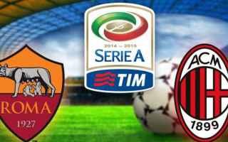 Serie A: milan  roma