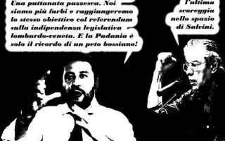 Satira: salvini  referendum lombardo-veneto