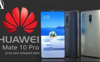 Cellulari: huawei  mate 10 pro