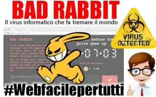 Sicurezza: bad rabbit  malware virus