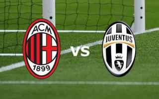 Serie A: milan  juventus