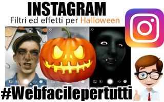 Instagram: instagram  filtri  halloween