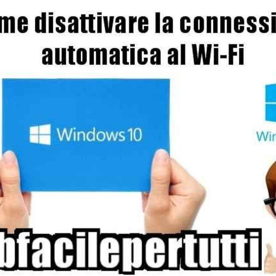 windows 10 connessione automatica  wifi