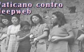 Siti Web: vaticano  contro  deep web