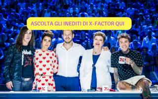 Televisione: Ecco gli inediti di X Factor da ascoltare in anteprima