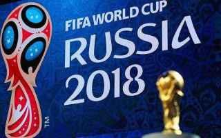 gironi  sorteggio  russia 2018  mondiali