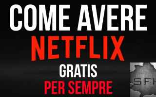 netflix gratis  netflix  gratis  serie tv