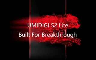 Cellulari: umidigi s2 lite  smartphone  android  s2