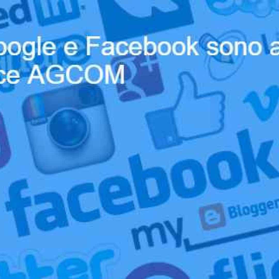 agcom facebook google whatsapp instagram