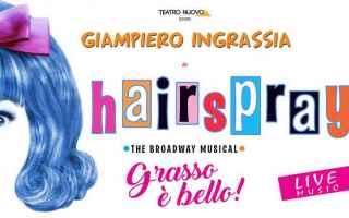 hairspray musical milano ingrassia
