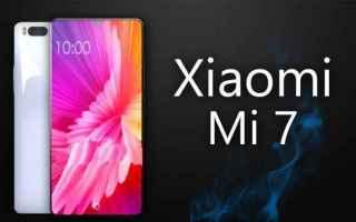 Xiaomi Mi 7, tutto cio` che sappiamo.La Xiaomi e` una delle marche piu` interessanti per quel che ri