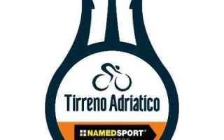 Ciclismo: AL VIA LA TIRRENO ADRIATICO 2018