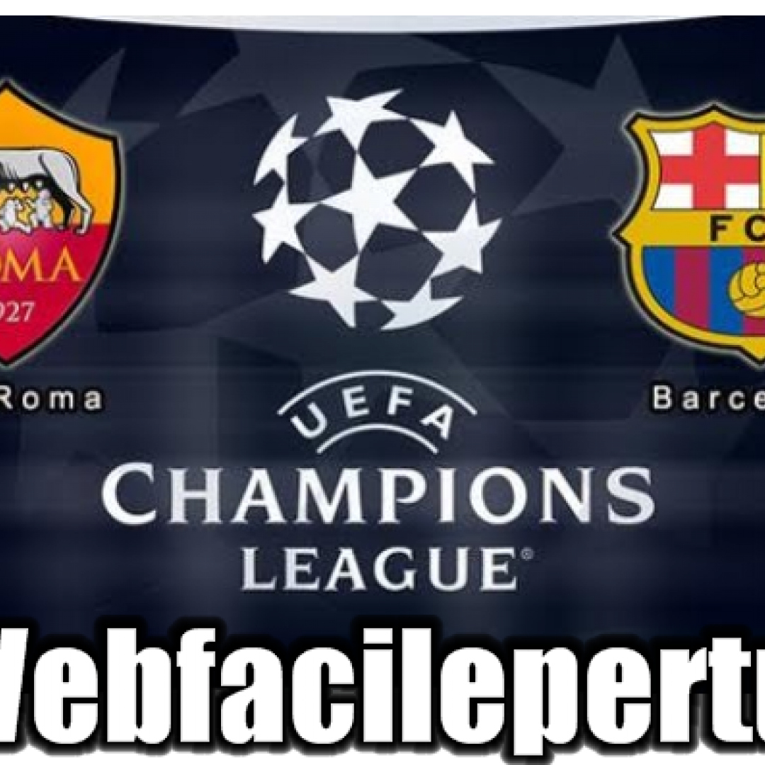 roma barcellona streaming champions
