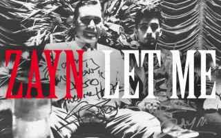 """Musica: Zayn torna con il nuovo singolo """"Let Me"""""""