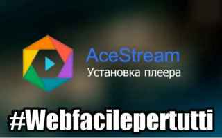 File Sharing: acestream  app  streaming