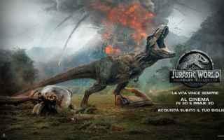 Cinema: jurassic world film il regno distrutto