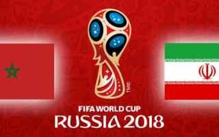 Calcio: Marocco-Iran (Mondiali Russia2018) diretta streaming GRATIS alle 17.00. Come vederla