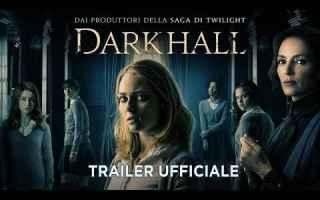 Cinema: cinema  novità  dark hall