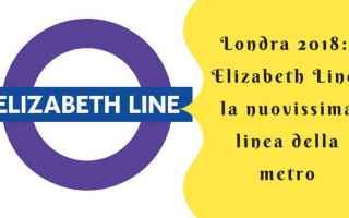 Viaggi: londra  metro  tube  elizabeth line