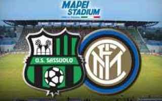 Serie A: SASSUOLO - INTER in Diretta Tv e Streaming  [Link ottimizzati per mobile]