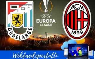 europa league  dudelange  milan